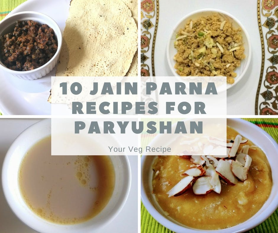 10 jain parna recipes for paryushan your veg recipe forumfinder Image collections