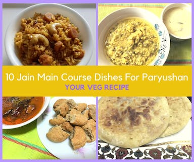 10 jain main course dishes for paryushan your veg recipe 10 jain main course dishes for paryushan forumfinder Image collections