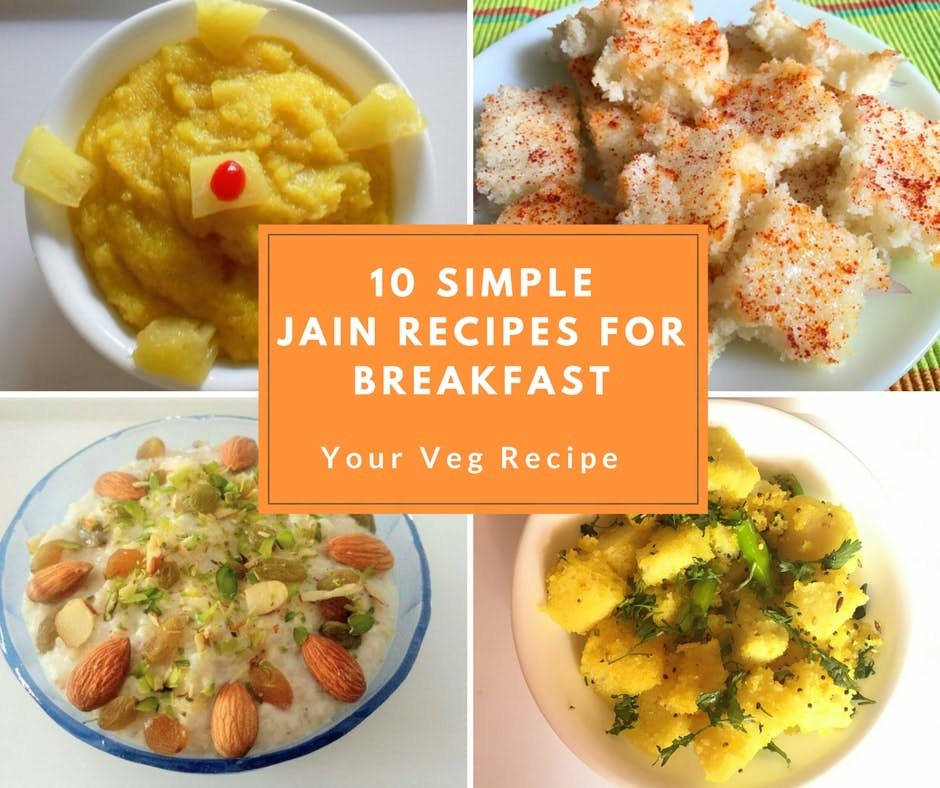10 Simple Jain Recipes For Breakfast , Your Veg Recipe